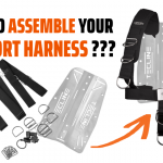 HOW TO ASSEMBLE YOUR COMFORT HARNESS ???